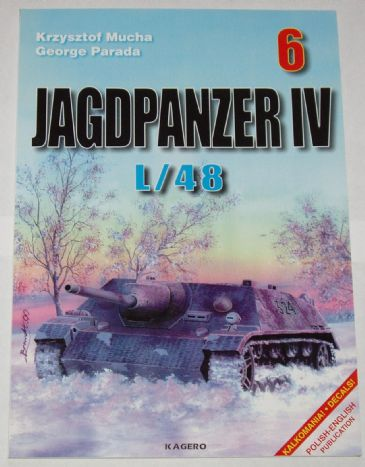 Jagdpanther IV L/48, by Mucha and Parada (Kagero 6)